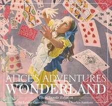 Alice's Adventures in Wonderland (Hardcover): The Classic Edition