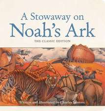 A Stowaway on Noah's Ark Oversized Padded Board Book