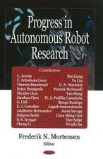 Progress in Autonomous Robot Research