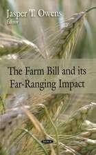 Farm Bill and Its Far-Ranging Impact