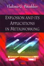 Explosion and Its Applications in Metalworking