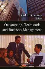 Outsourcing, Teamwork and Business Management
