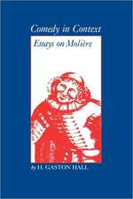 Comedy in Context:  Essays on Moliere