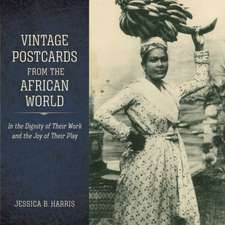 Vintage Postcards from the African World