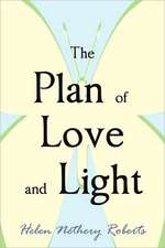 The Plan of Love and Light