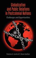 Globalization and Public Relations in Postcolonial Nations