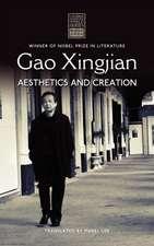 Gao Xingjian:  Aesthetics and Creation
