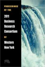 Proceedings of the 2011 Business Research Consortium of Western New York