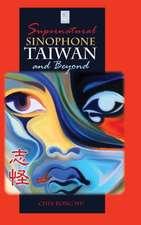 Supernatural Sinophone Taiwan and Beyond