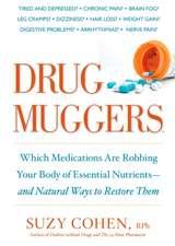 Drug Muggers
