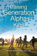 Raising Generation Alpha Kids
