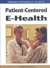 Patient-Centered E-Health