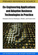 Co-Engineering Applications and Adaptive Business Technologies in Practice
