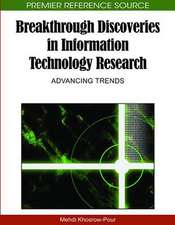 Breakthrough Discoveries in Information Technology Research
