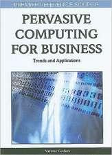 Pervasive Computing for Business