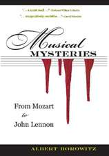 Musical Mysteries:  From Mozart to John Lennon