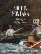 Shot in Montana
