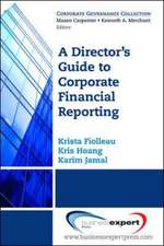 Director's Guide To Corporate Financial Reporting
