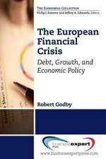 The European Debt Crisis: A Primer: Debt, Growth, and Economic Policy