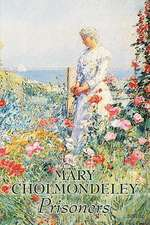 Prisoners by Mary Cholmondeley, Fiction, Classics, Literary