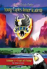 Young Eagles Armor Academy Vol 1:  Fear of Flying