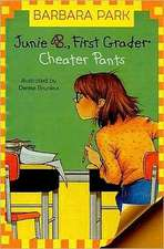 Junie B., First Grader Cheater Pants:  Forays Into a Vanishing Landscape