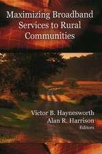 Maximizing Broadband Services to Rural Communities