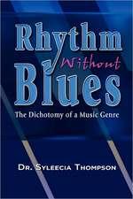 Rhythm Without Blues