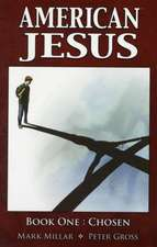 American Jesus, Book One