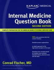 Kaplan Medical Internal Medicine Question Book: Complete Preparation for the American Board of Internal Medicine Exam