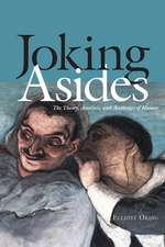 Joking Asides: The Theory, Analysis, and Aesthetics of Humor