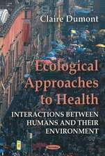 Ecological Approaches to Health