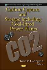 Carbon Capture and Storage Including Coal-Fired Power Plants