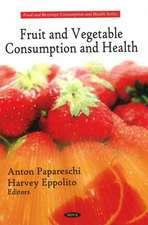 Fruit and Vegetable Consumption and Health