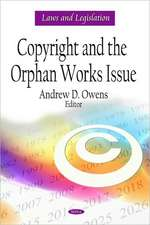 Copyright and the Orphan Works Issue