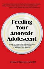 Feeding Your Anorexic Adolescent