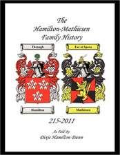 The Hamilton - Mathieson Family History:  From 215 - 2011