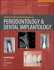 Hall's Critical Decisions in Periodontology