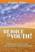 Rejoice O Youth
