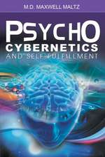 Psycho-Cybernetics and Self-Fulfillment