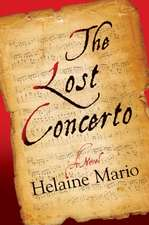 The Lost Concerto: A Novel