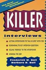 Killer Interviews, Revised Edition
