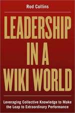 Leadership in a Wiki World