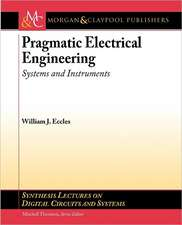 Pragmatic Electrical Engineering
