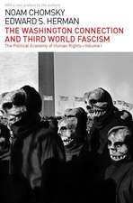The Washington Connection and Third World Fascism:  Volume I