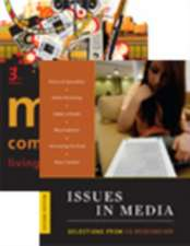 Mass Communication, 3rd Edition + Issues in Media, 2nd Edition package