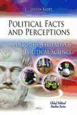 Political Facts and Perceptions