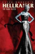 Clive Barker's Hellraiser: The Dark Watch Vol. 1
