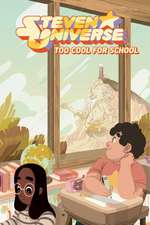 Steven Universe Original GN Volume 1: Too Cool for School