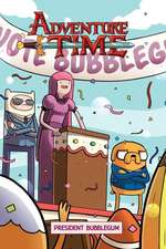 Adventure Time Original Graphic Novel Volume 8: President Bubblegum